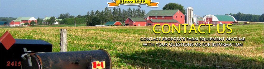 Contact Us, Contact Profota's Farm Equipment anytime with your questions or for information